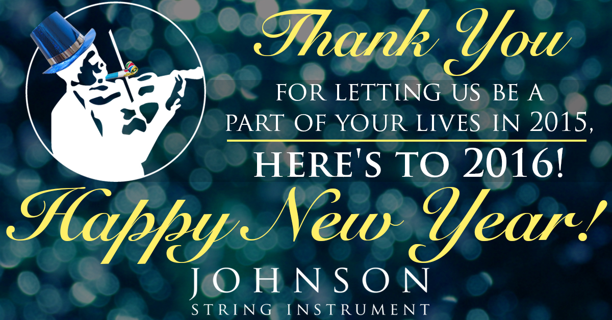 385fd178a67839 A Happy New Year! - Johnson String Instrument Blog