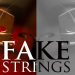 Fake Strings and How to Spot Them