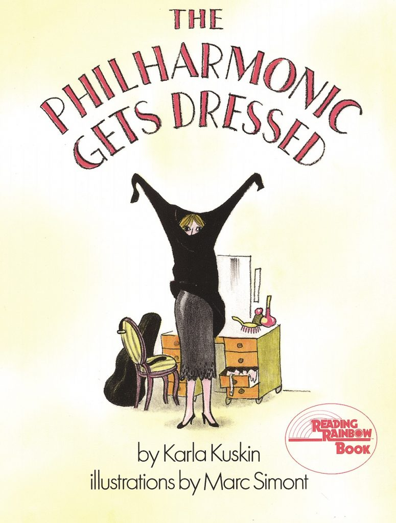 The Philharmonic Gets Dressed by Karla Kuskin, Illustrated by Marc Simont $6.99