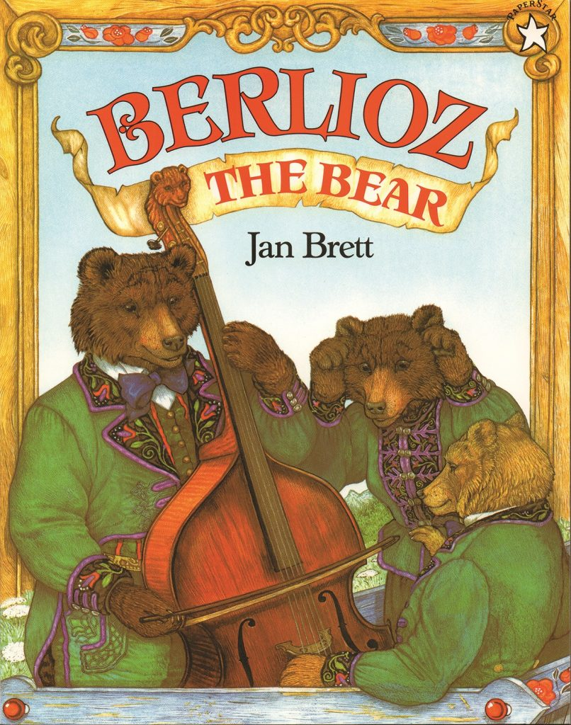 Berlioz the Bear, written and illustrated by Jan Brett